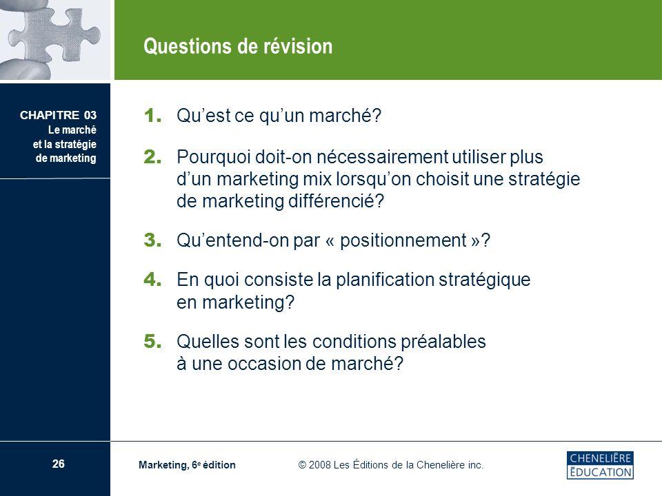 Questions de révision 1. Qu'est ce qu'un marché