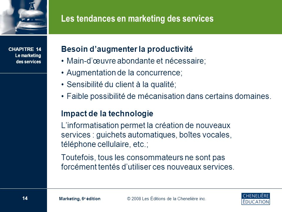 Les tendances en marketing des services