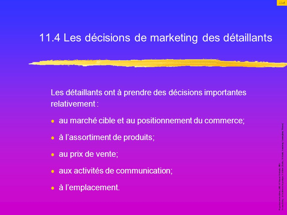 11.4 Les décisions de marketing des détaillants