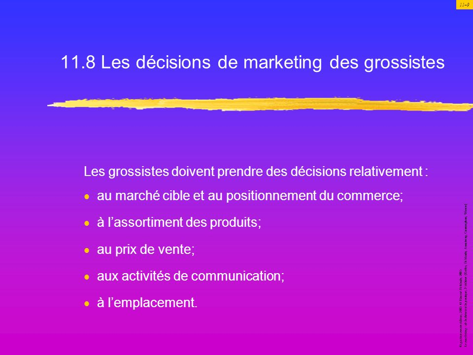 11.8 Les décisions de marketing des grossistes