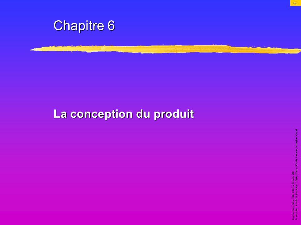 Chapitre 6 La conception du produit