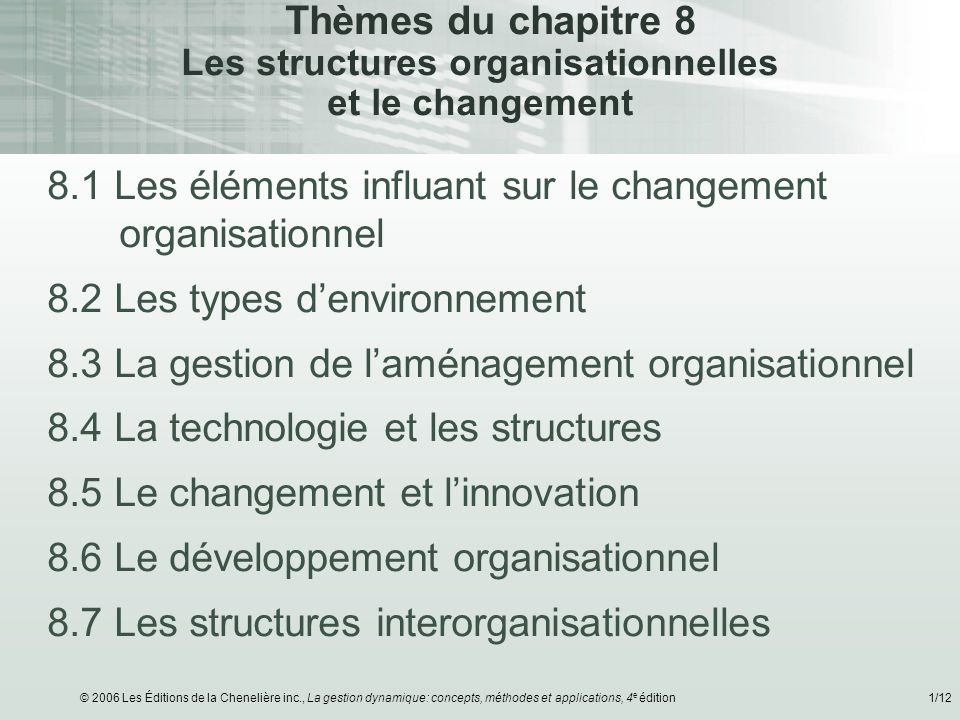 8.1 Les éléments influant sur le changement organisationnel