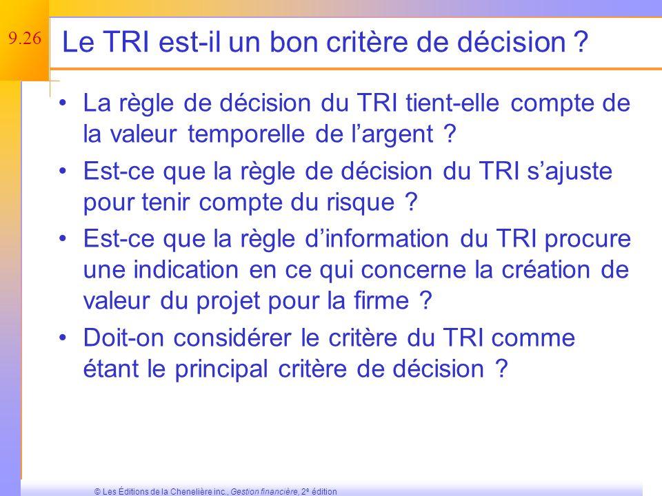 Le TRI est-il un bon critère de décision