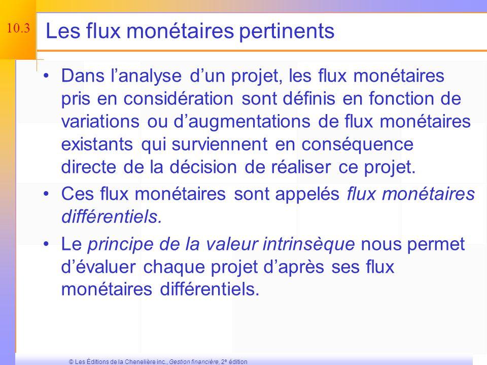 Les flux monétaires pertinents