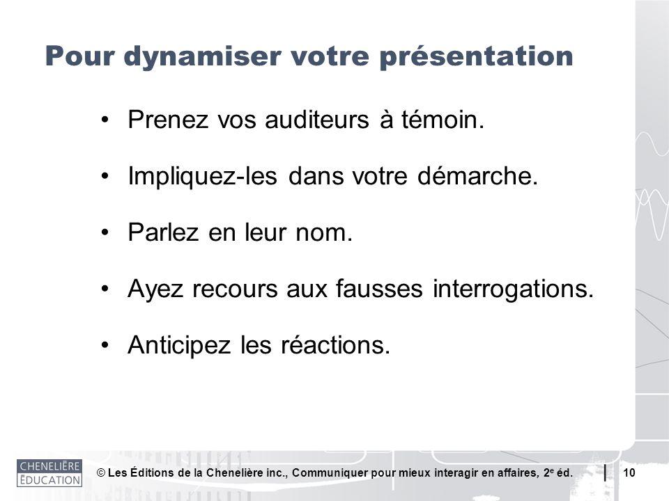 Pour dynamiser votre présentation