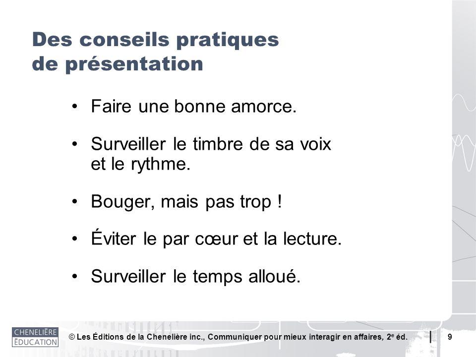 Des conseils pratiques de présentation