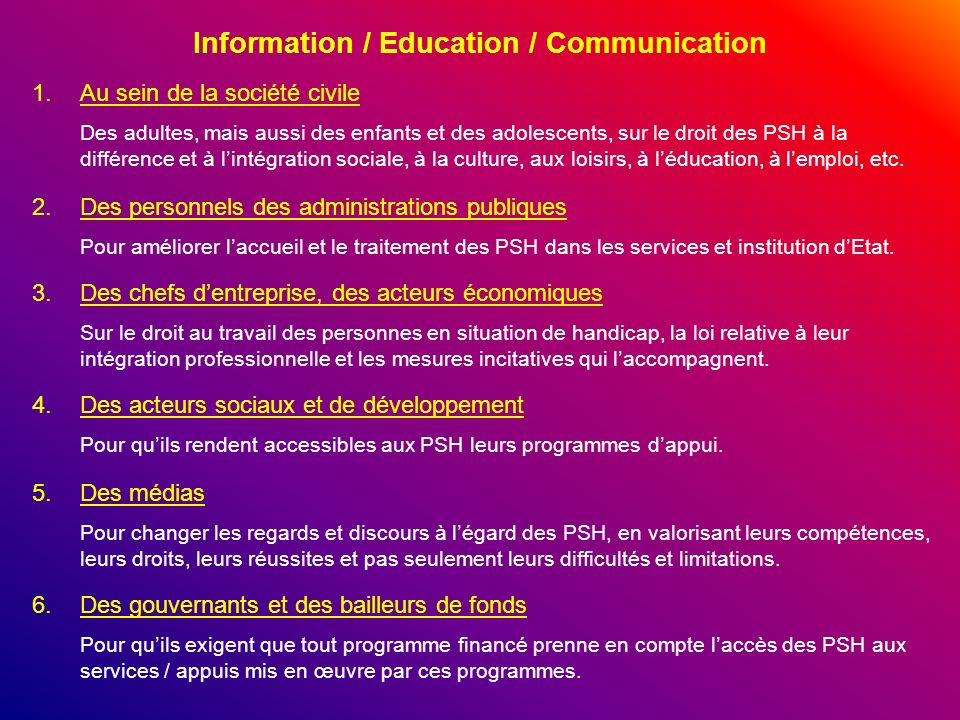 Information / Education / Communication