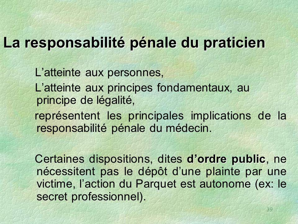 La responsabilité pénale du praticien