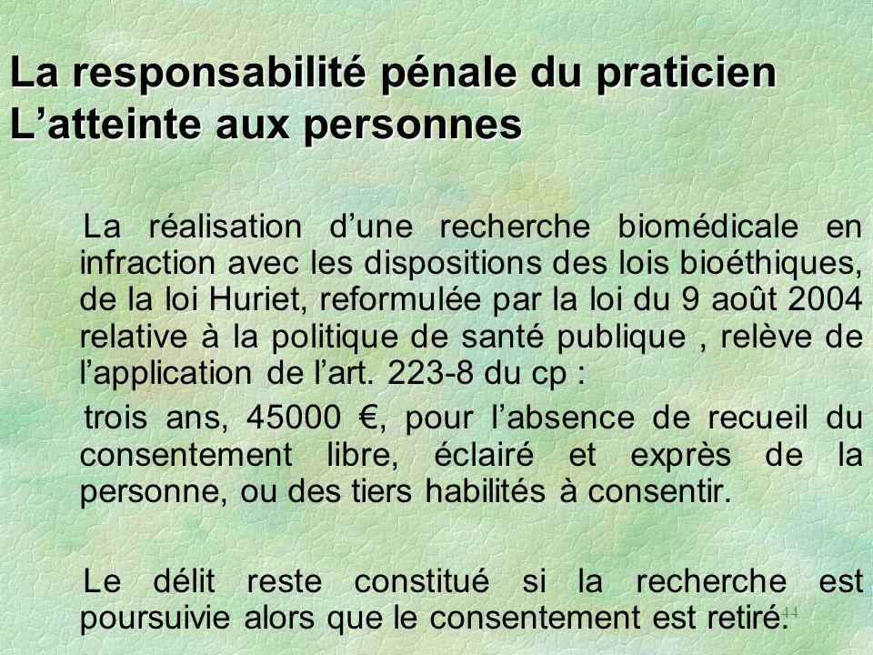 La responsabilité pénale du praticien L'atteinte aux personnes