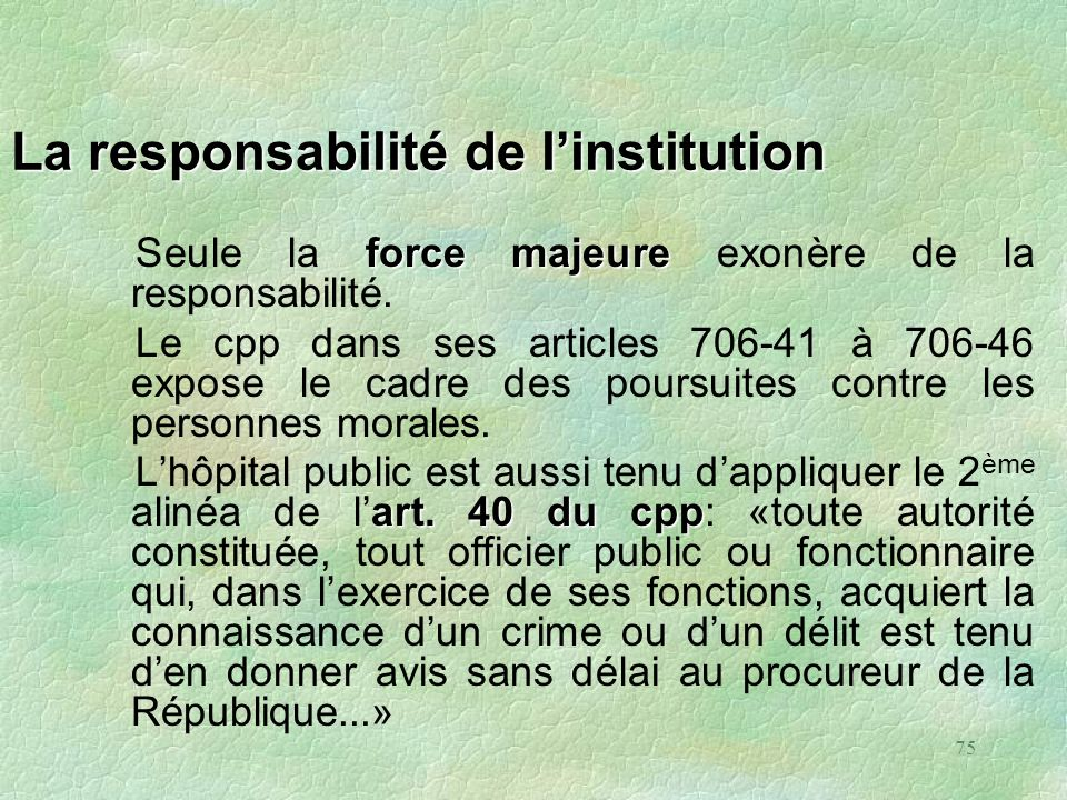 La responsabilité de l'institution