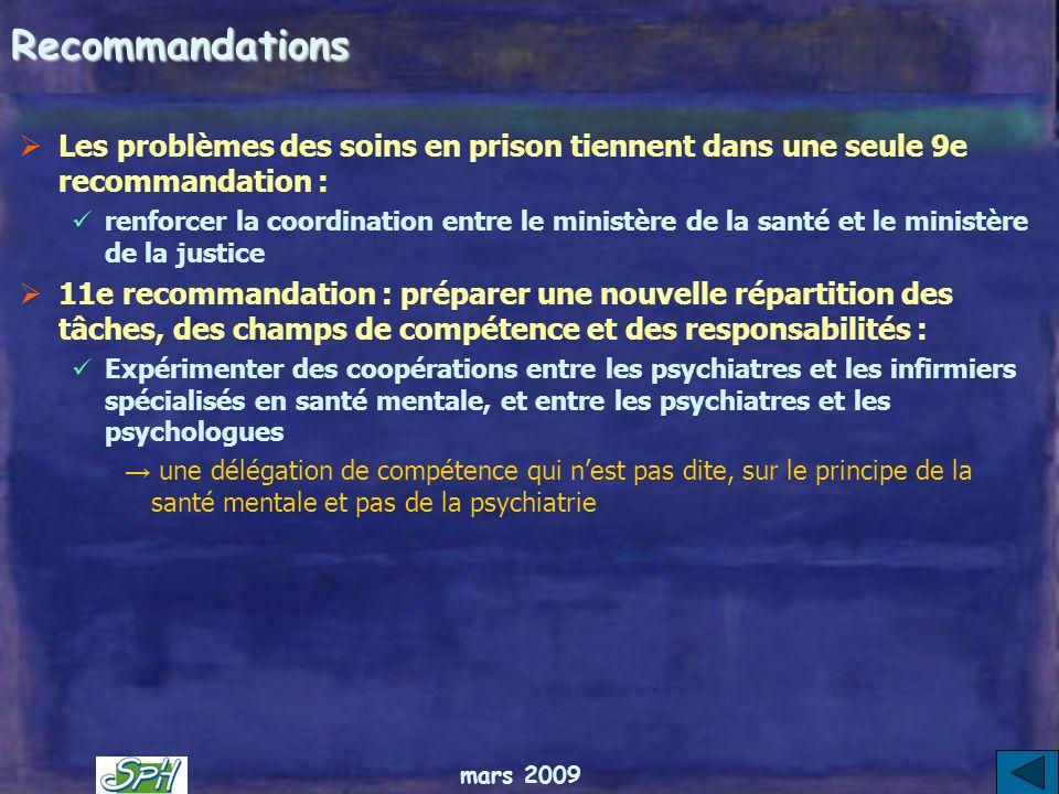 Recommandations Les problèmes des soins en prison tiennent dans une seule 9e recommandation :