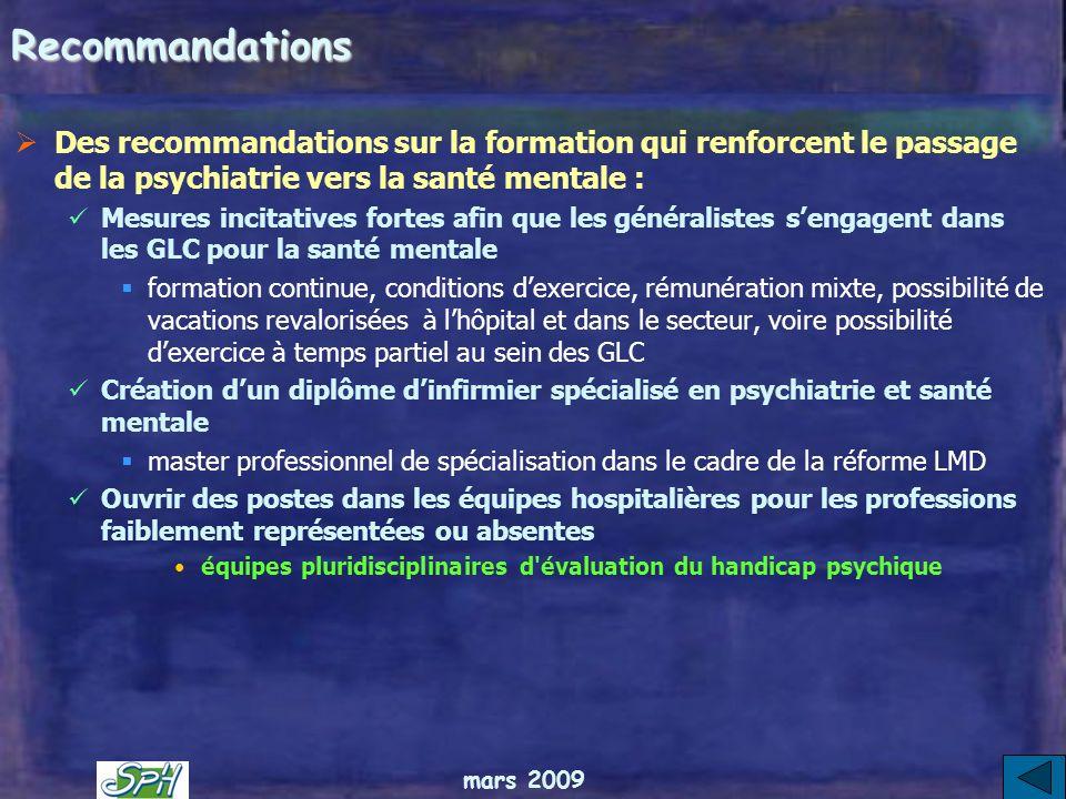 Recommandations Des recommandations sur la formation qui renforcent le passage de la psychiatrie vers la santé mentale :