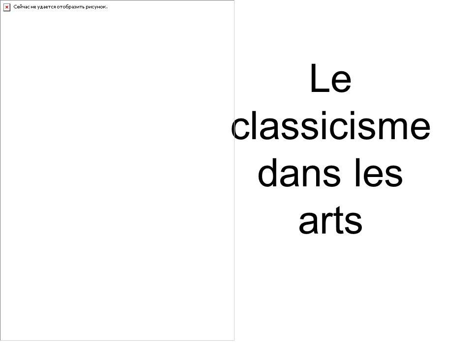 Le classicisme dans les arts