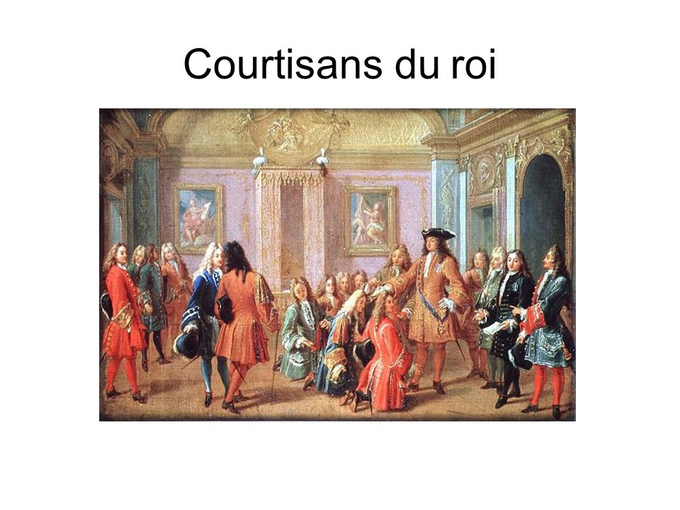 Courtisans du roi