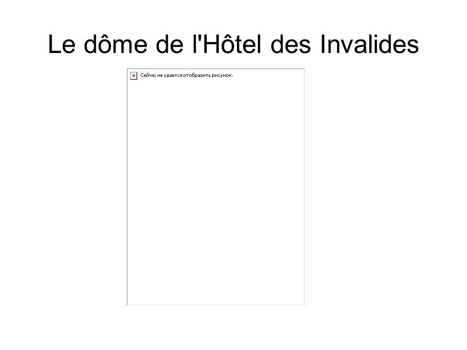 Le dôme de l Hôtel des Invalides