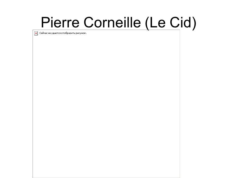 Pierre Corneille (Le Cid)