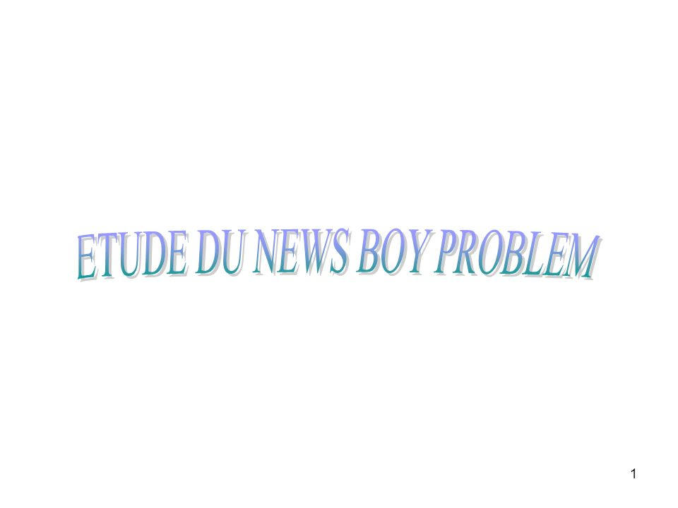 ETUDE DU NEWS BOY PROBLEM