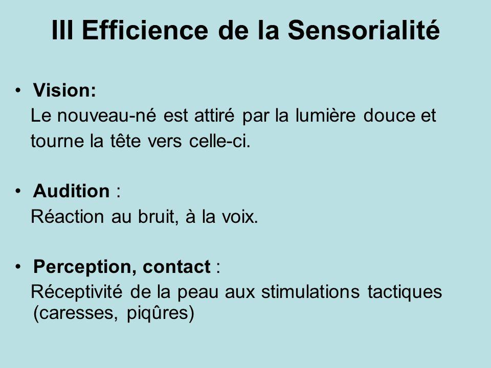 III Efficience de la Sensorialité