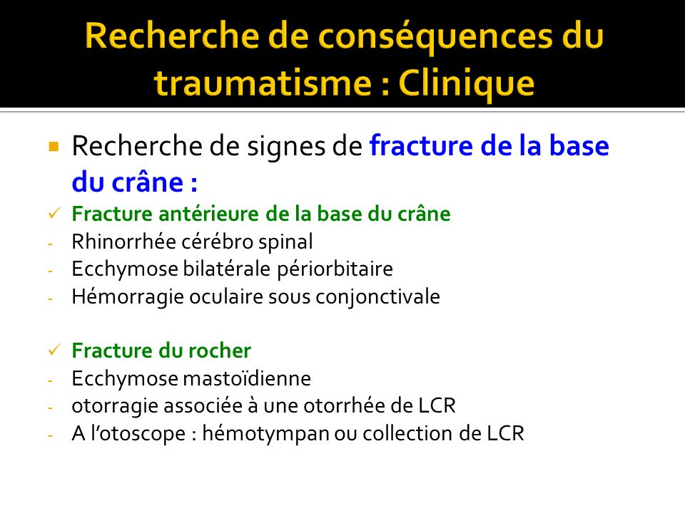 Recherche de conséquences du traumatisme : Clinique