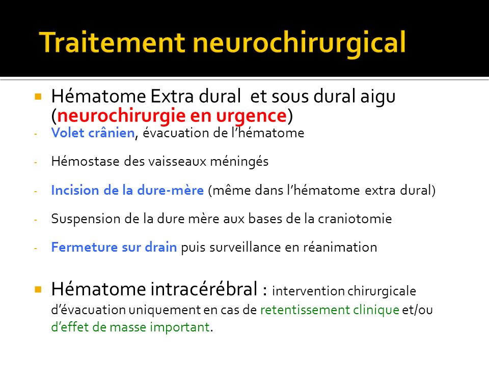 Traitement neurochirurgical