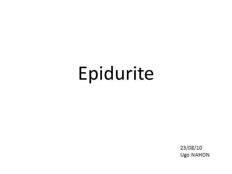 Epidurite 23/08/10 Ugo NAHON