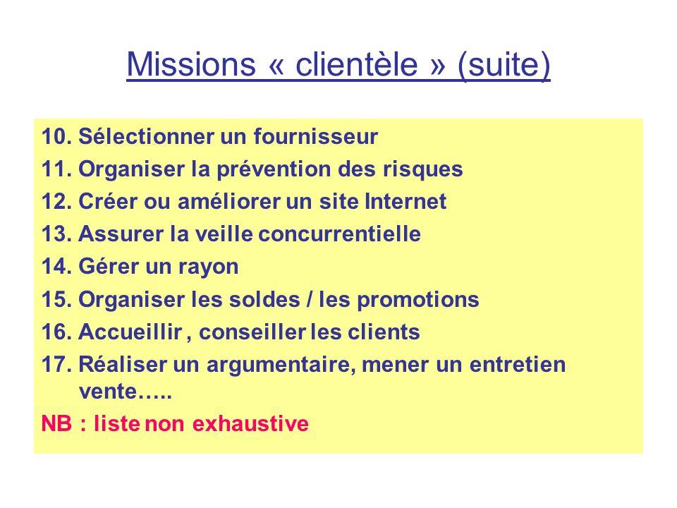 Missions « clientèle » (suite)