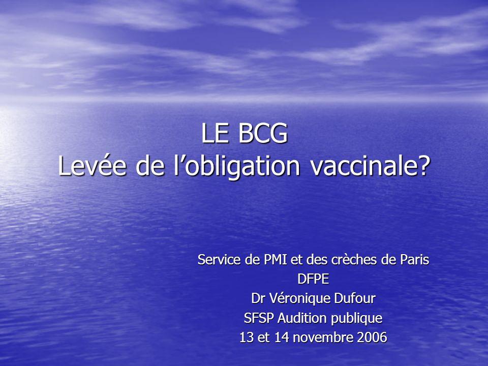 LE BCG Levée de l'obligation vaccinale