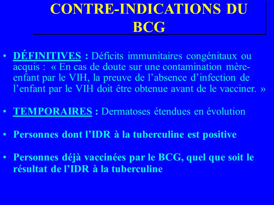 CONTRE-INDICATIONS DU BCG