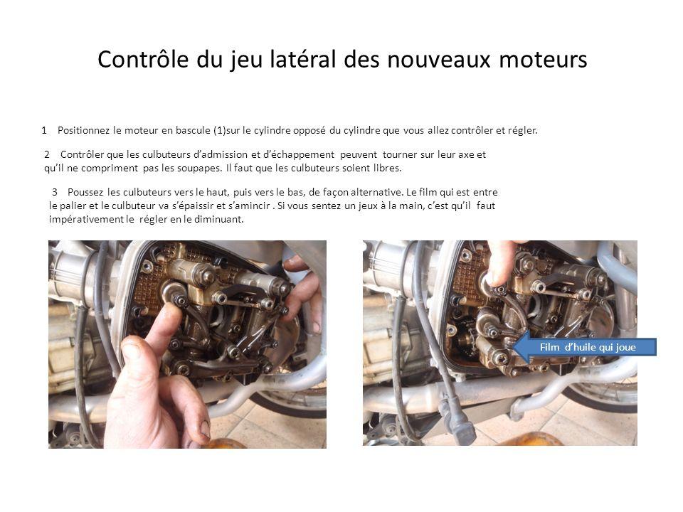 Contrôle du jeu latéral des nouveaux moteurs