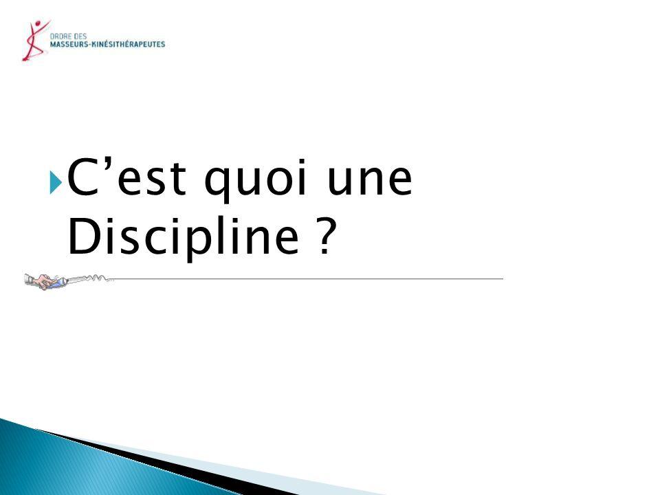 C'est quoi une Discipline