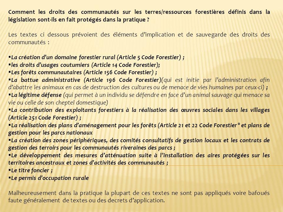 La création d'un domaine forestier rural (Article 5 Code Forestier) ;