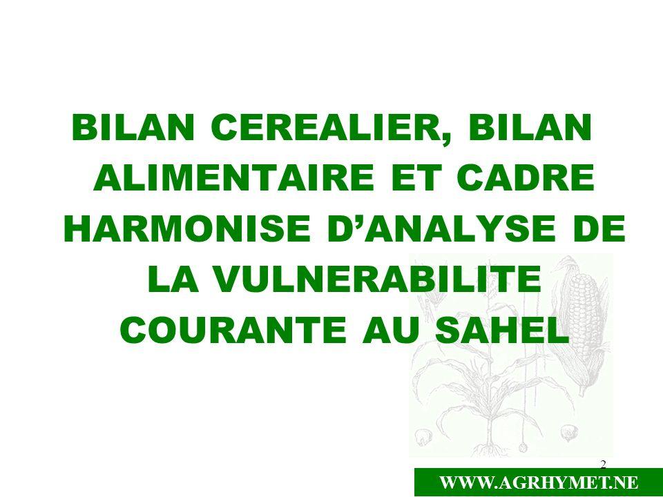 BILAN CEREALIER, BILAN ALIMENTAIRE ET CADRE HARMONISE D'ANALYSE DE LA VULNERABILITE COURANTE AU SAHEL