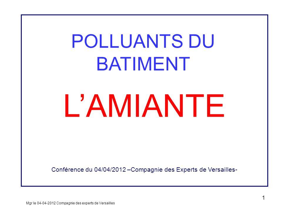 Conférence du 04/04/2012 –Compagnie des Experts de Versailles-