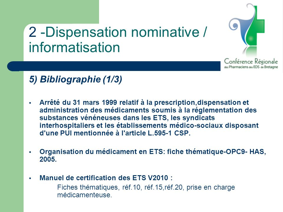 2 -Dispensation nominative / informatisation