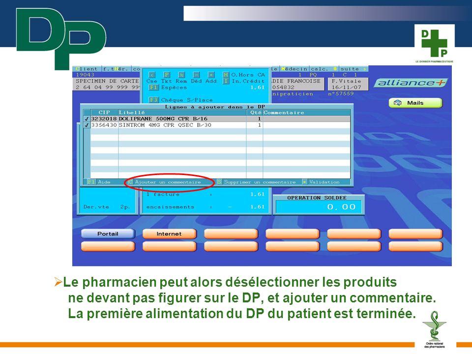 Le pharmacien peut alors désélectionner les produits ne devant pas figurer sur le DP, et ajouter un commentaire.