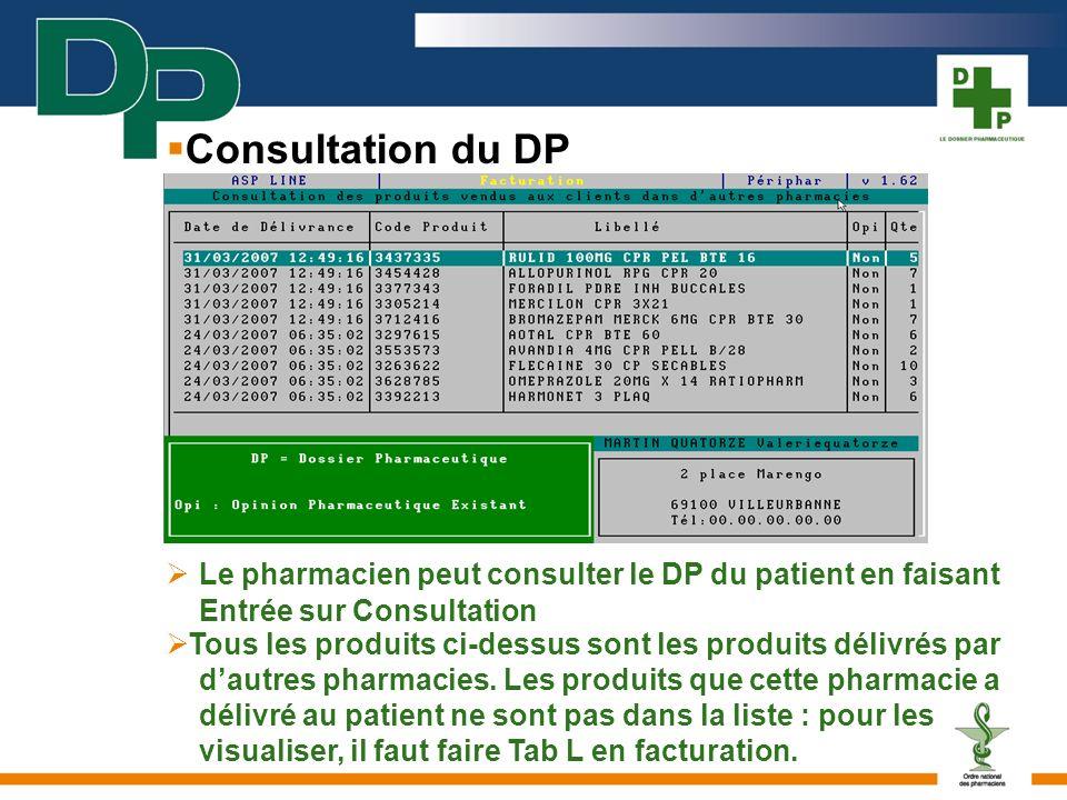 Consultation du DP  Le pharmacien peut consulter le DP du patient en faisant Entrée sur Consultation.