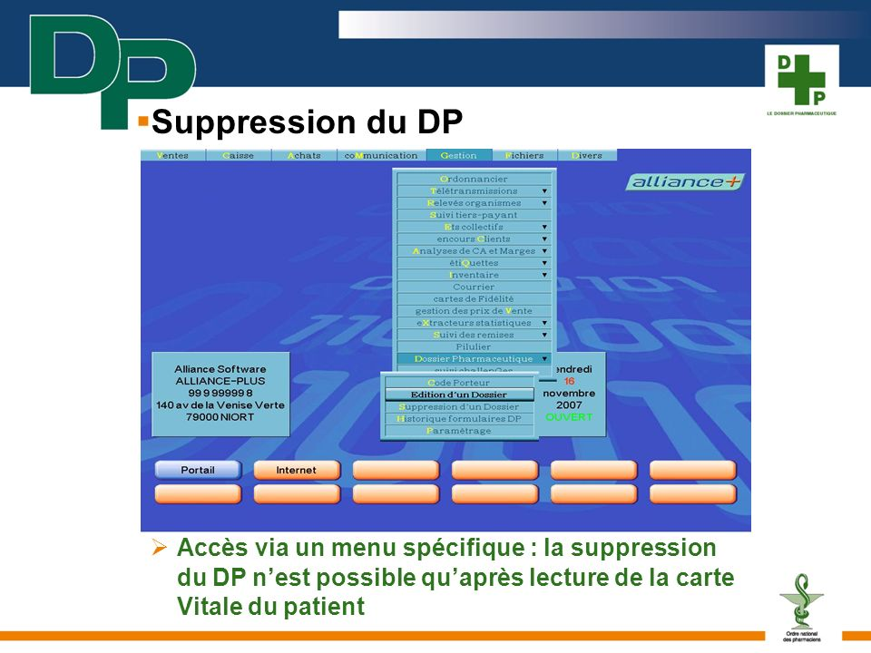 Suppression du DP  Accès via un menu spécifique : la suppression du DP n'est possible qu'après lecture de la carte Vitale du patient.