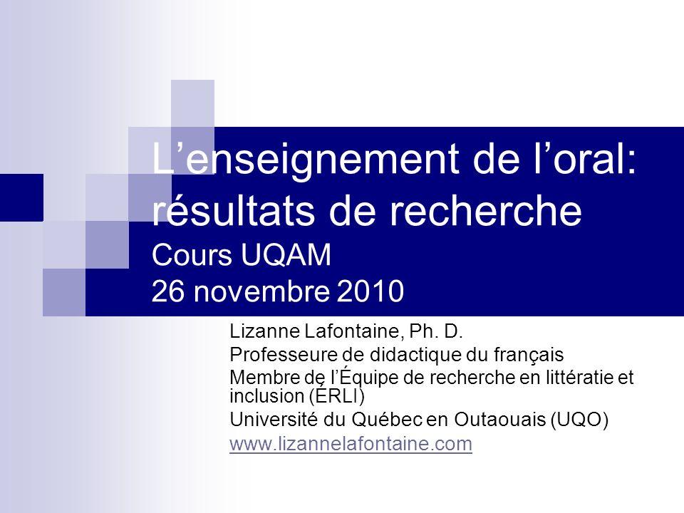 L'enseignement de l'oral: résultats de recherche Cours UQAM 26 novembre 2010
