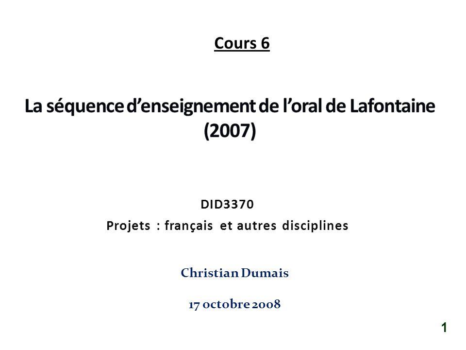 La séquence d'enseignement de l'oral de Lafontaine (2007)