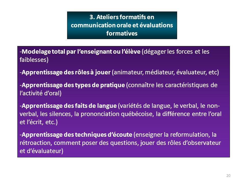 3. Ateliers formatifs en communication orale et évaluations formatives