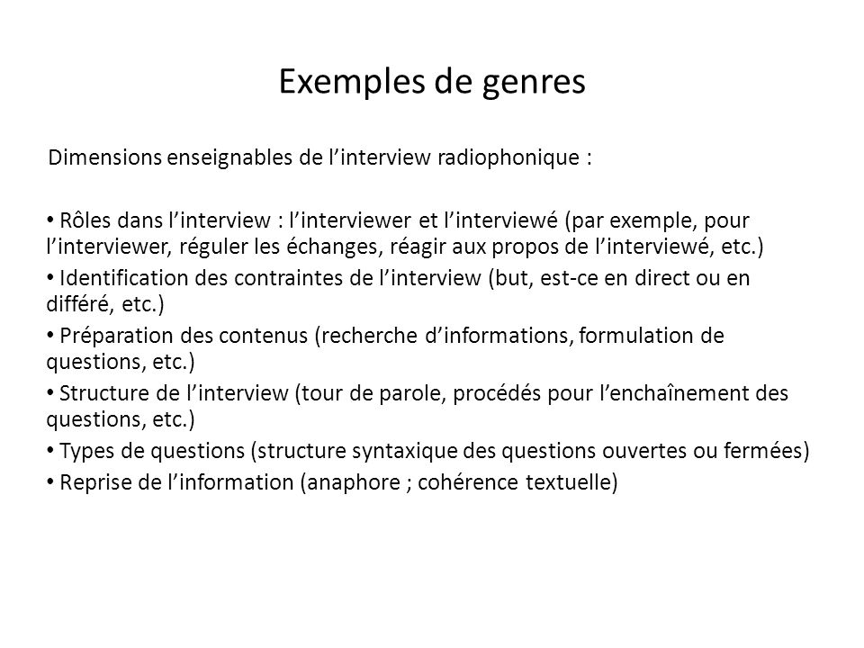 Exemples de genres Dimensions enseignables de l'interview radiophonique :