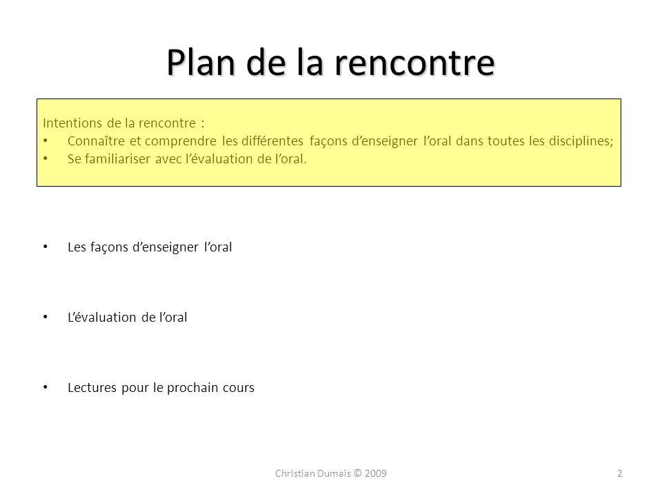 Plan de la rencontre Intentions de la rencontre :