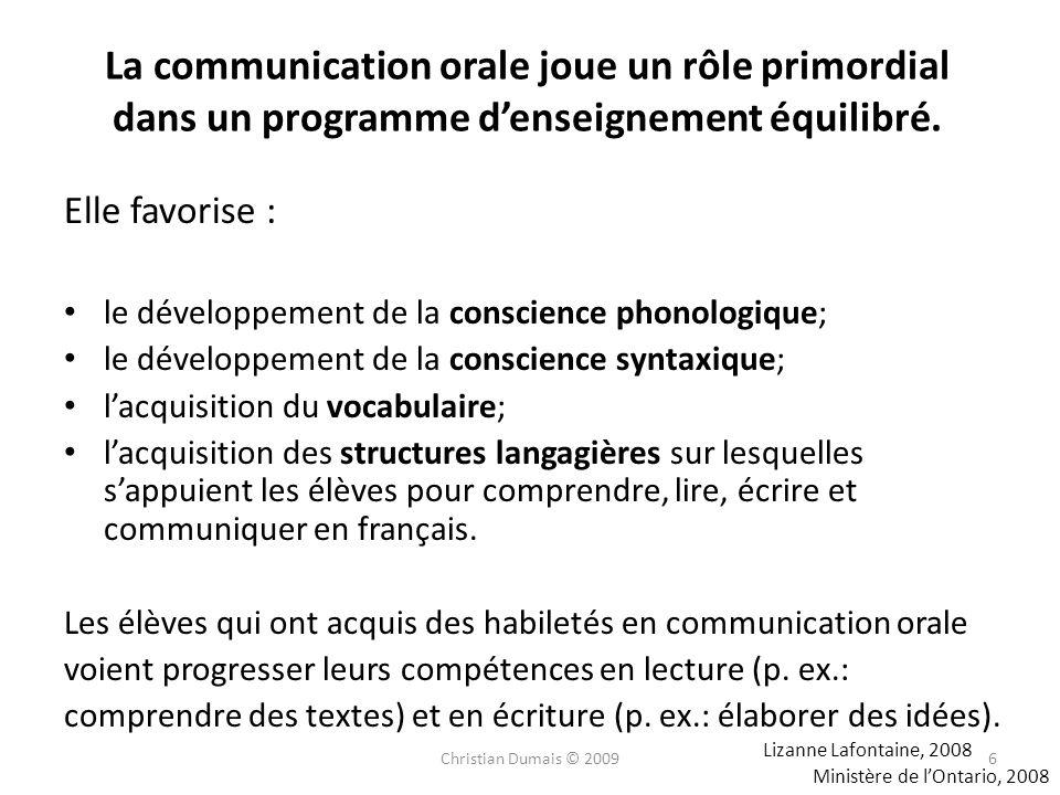 La communication orale joue un rôle primordial dans un programme d'enseignement équilibré.
