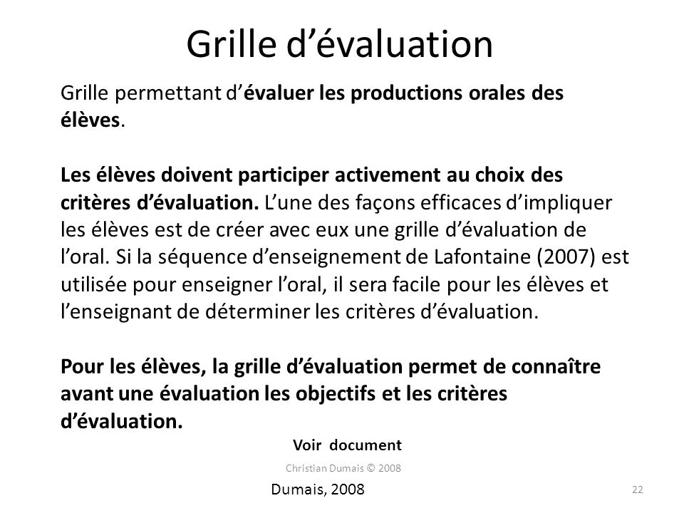 Grille d'évaluation Grille permettant d'évaluer les productions orales des élèves.