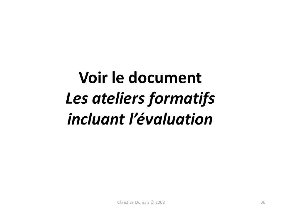 Voir le document Les ateliers formatifs incluant l'évaluation