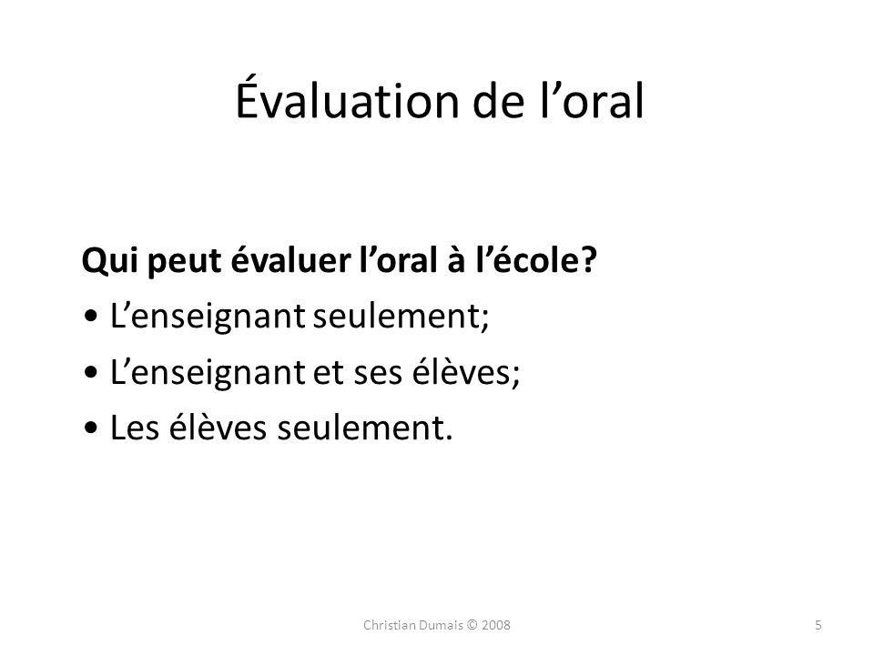 Évaluation de l'oral Qui peut évaluer l'oral à l'école