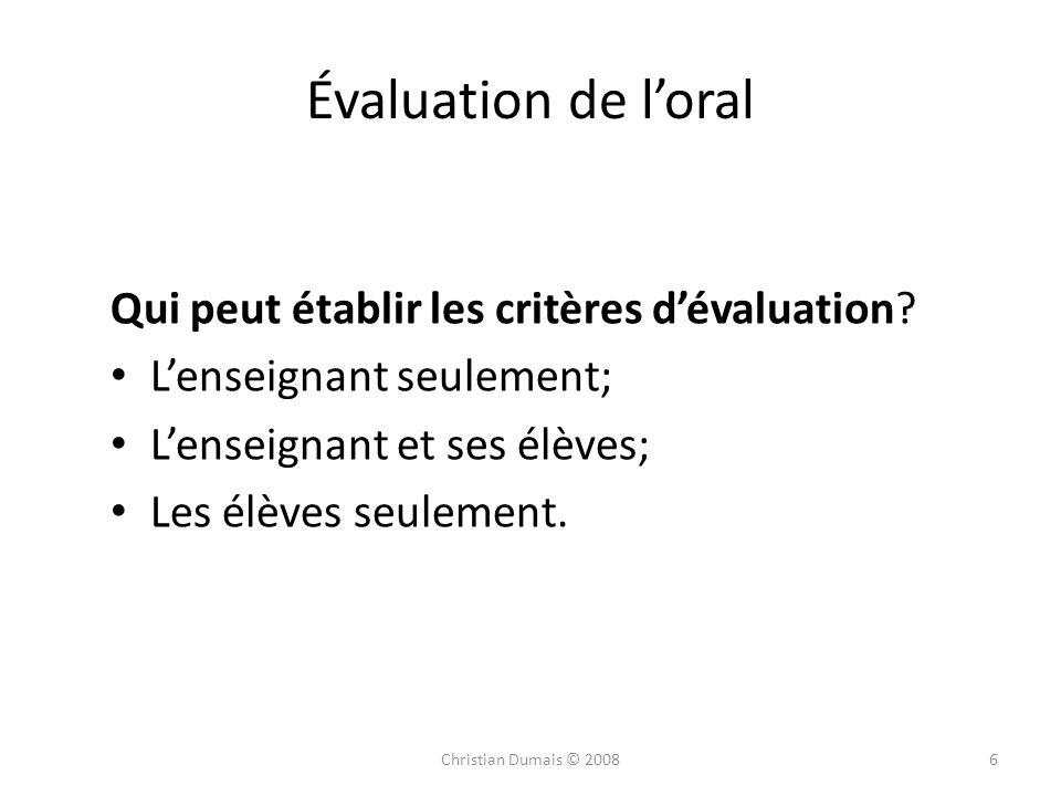 Évaluation de l'oral Qui peut établir les critères d'évaluation
