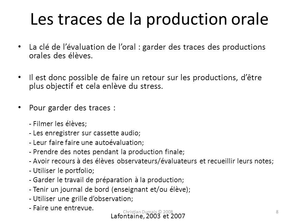 Les traces de la production orale