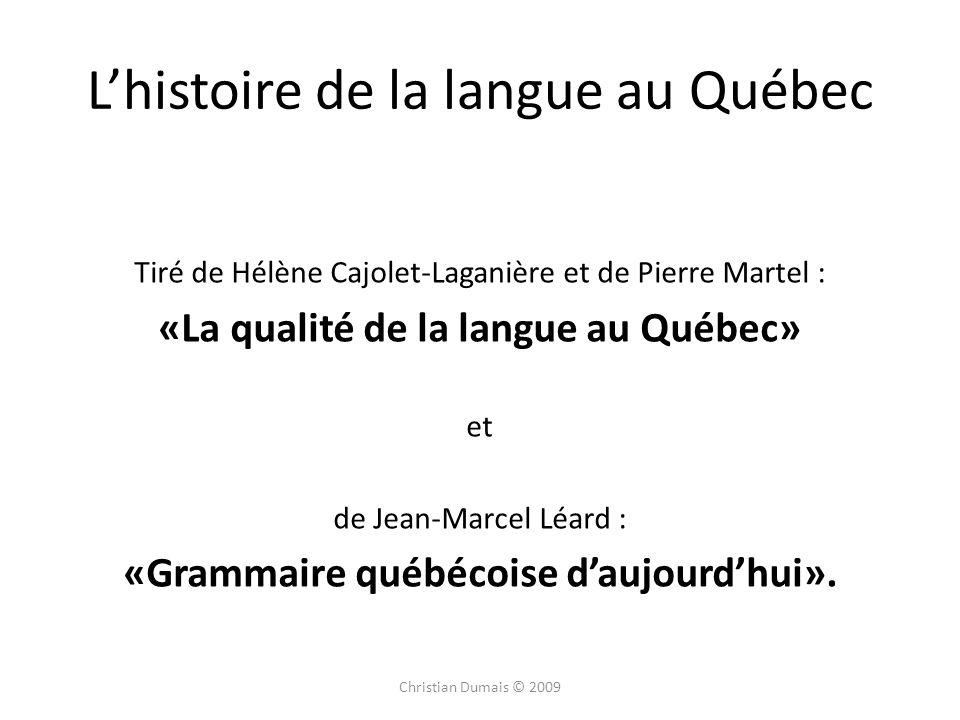 L'histoire de la langue au Québec