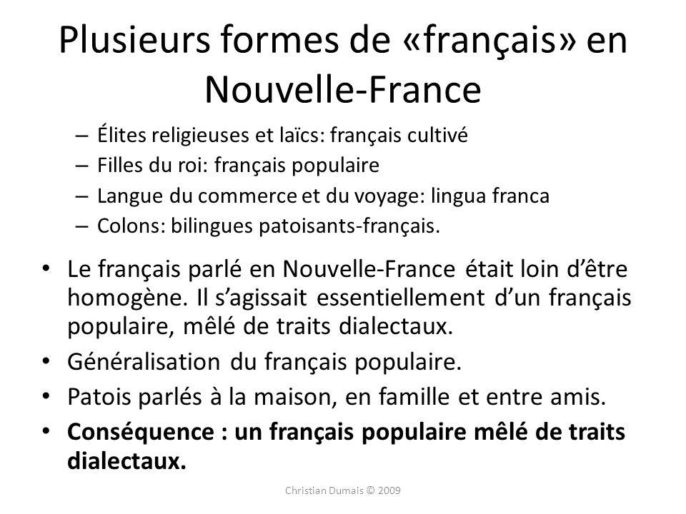 Plusieurs formes de «français» en Nouvelle-France